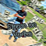 Sippin On Vodka [Explicit]