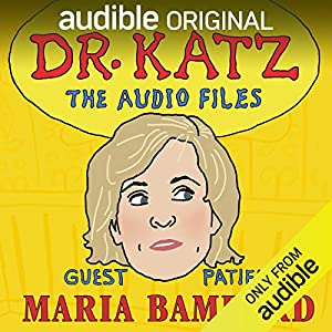 Ep. 9: Maria Bamford (Dr. Katz: The Audio Files)
