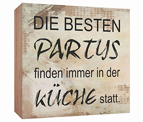Holzschild Die besten Partys finden immer in der Küche statt Holzbild zum hinstellen oder aufhängen Bild mit Spruch aus Holz Wandschild Dekoschild