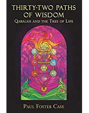 Thirty-two Paths of Wisdom: Qabalah and the Tree of Life
