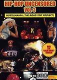 Hip Hop Uncensored, Vol. 3: Hustlemania