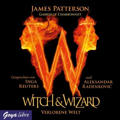 Verlorene Welt (Witch & Wizard 1) Titelbild