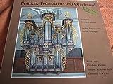Festliche Trompeten- und Orgelmusik [Vinyl LP]