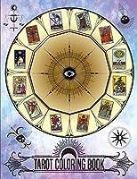 Tarot Coloring Book: Color Your Own Tarot Tarot Card Book