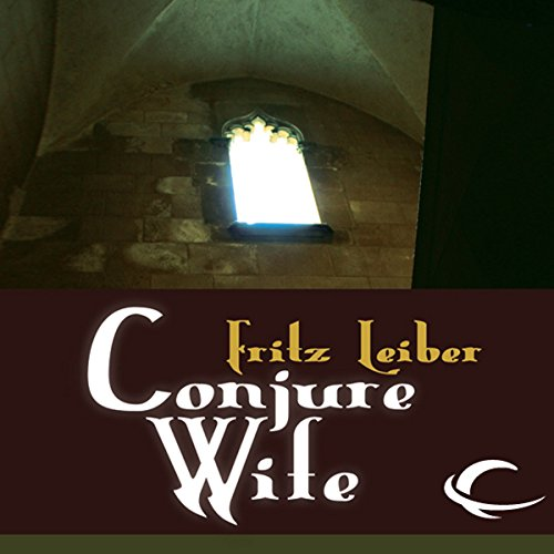 Conjure Wife audiobook cover art
