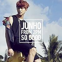 SO GOOD(+LYRIC BOOKLET)(regular) by Junho (From 2PM) (2015-07-15)
