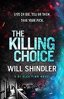 The Killing Choice (DI Alex Finn)