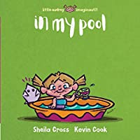 In My Pool (Little Audrey Imaginaut!!)