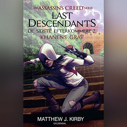 De sidste efterkommere - Khanens grav (Assassin's Creed - Last Descendants 2) audiobook cover art