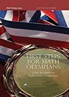First Steps for Math Olympians: Using the American Mathematics Competitions (MAA Problem Book Series)
