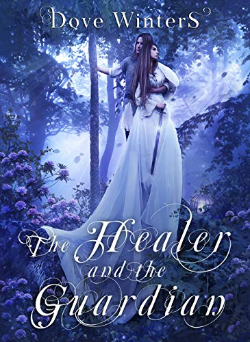 The Healer and the Guardian (Ember of the Planet Book 3) by [Dove  Winters]