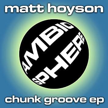 Chunk Groove EP
