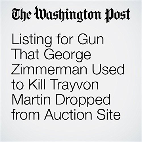 Listing for Gun That George Zimmerman Used to Kill Trayvon Martin Dropped from Auction Site cover art