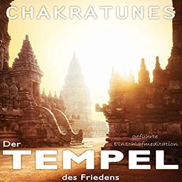 Der Tempel des Friedens (Geführte Einschlafmeditation)