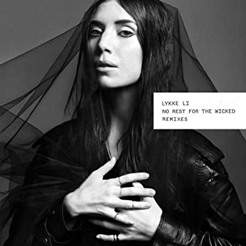 No Rest for the Wicked (Remixes)
