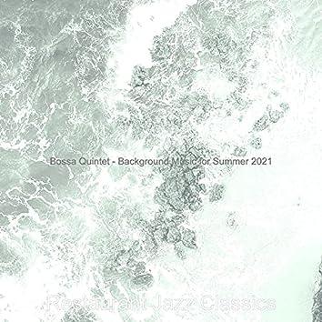 Bossa Quintet - Background Music for Summer 2021