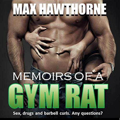 Memoirs of a Gym Rat audiobook cover art