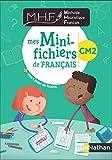 Méthode Heuristique de Français - Mes Mini-fichiers CM2