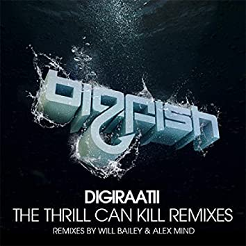 The Thrill Can Kill Remixes