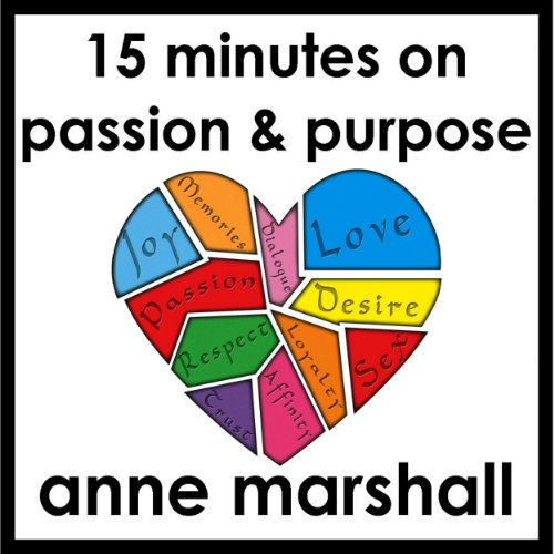 15 Minutes on Passion and Purpose audiobook cover art