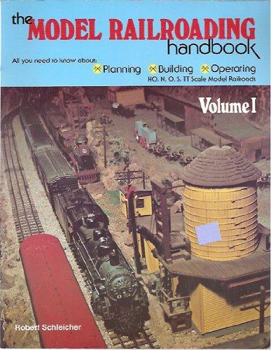 The Model Railroading Handbook, Vol. 1