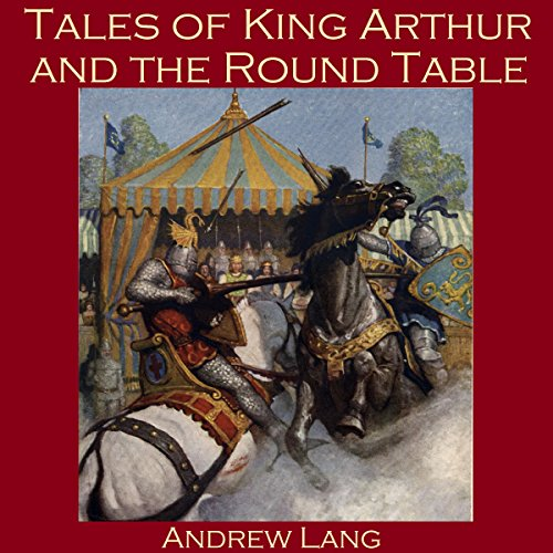 Tales of King Arthur and the Round Table audiobook cover art