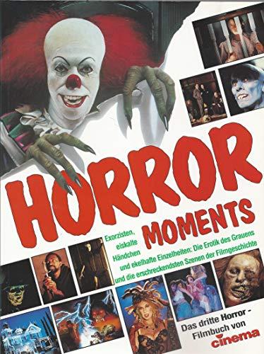 Horror Moments - Das dritte Horror-Filmbuch von Cinema
