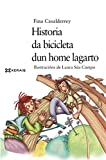 Historia da bicicleta dun home lagarto (INFANTIL E XUVENIL - MERLÍN E-book) (Galician Edition)