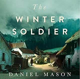 The Winter Soldier                   By:                                                                                                                                 Daniel Mason                               Narrated by:                                                                                                                                 Laurence Dobiesz                      Length: 11 hrs and 34 mins     3 ratings     Overall 4.0
