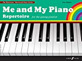 Me and My Piano Repertoire: For the Young Pianist (Faber Edition: The Waterman / Harewood Piano Series)