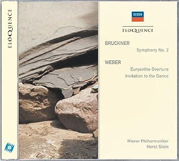 """Bruckner: Symphony No.2 / Weber: """"Euryanthe"""" Overture etc"""