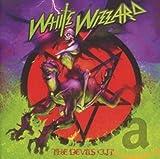 Songtexte von White Wizzard - The Devils Cut