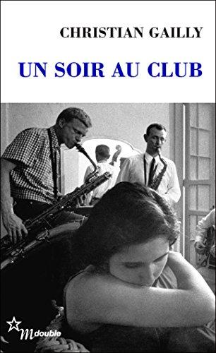 Un soir au club (Double t. 29) (French Edition)