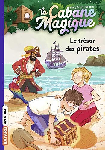 La cabane magique, Tome 04: Le trésor des pirates (La cabane magique (4))