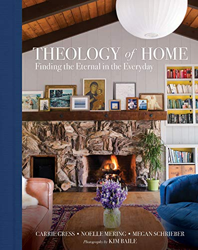 Compare Textbook Prices for Theology of Home: Finding the Eternal in the Everyday  ISBN 9781505113655 by Carrie Gress,Mering, Noelle,Schrieber, Megan,Baile, Kim