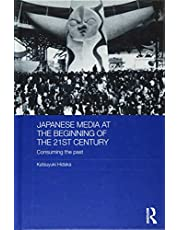 Japanese Media at the Beginning of the 21st Century: Consuming the Past (Routledge Contemporary Japan Series)