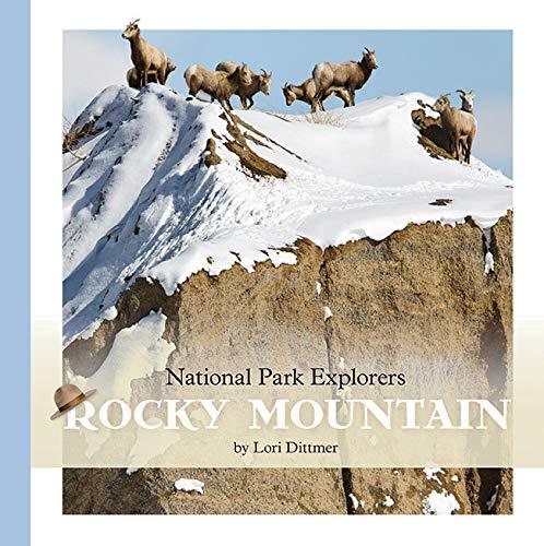 Rocky Mountain National Park (National Park Explorers)