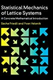 Statistical Mechanics of Lattice Systems: A Concrete Mathematical Introduction