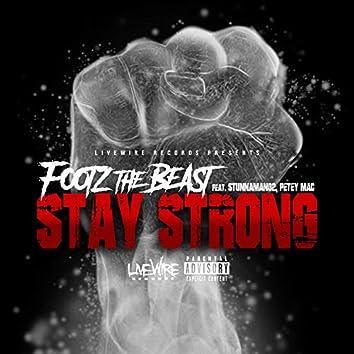 Stay Strong (feat. Stunnaman02 & Petey MAC)