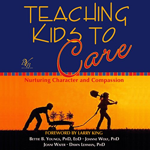 Teaching Kids to Care audiobook cover art