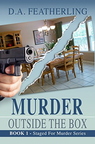 Book: Murder Outside the Box (Staged for Murder Book 1) by D. A. Featherling