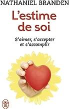 L'Estime de Soi (Bien Etre) (French Edition)