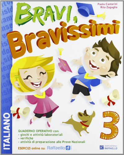 Bravi, bravissimi. Italiano. Con materiali per il docente. Per la Scuola elementare (Vol. 3)