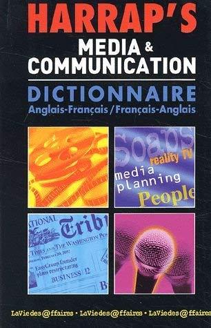 Harrap's Media & Communication : Anglais/français, français/anglais