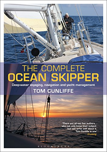 The Complete Ocean Skipper: Deep-water Voyaging, Navigation and Yacht Management (English Edition)