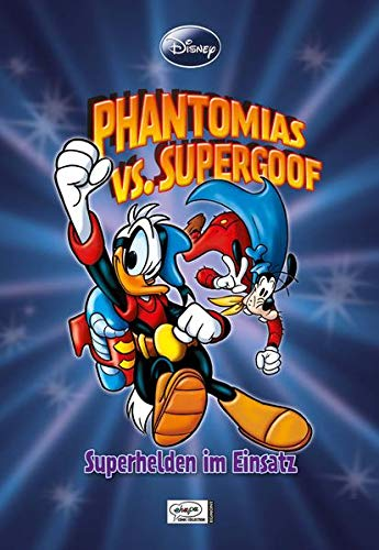 Enthologien 18: Phantomias vs Supergoof - Superhelden im Einsatz