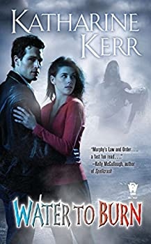 fantasy book reviews Katharine Kerr License to Ensorcell 2. Water to Burn