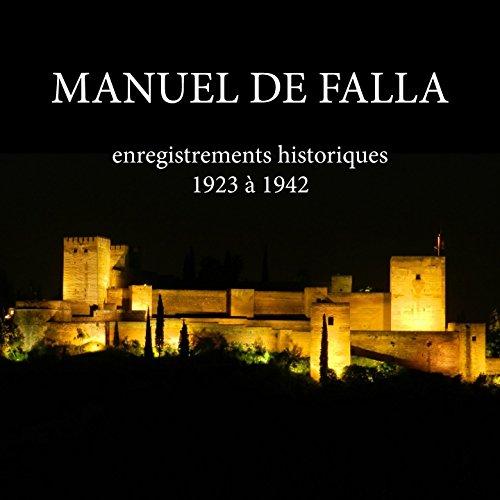 Manuel de Falla (Enregistrements historiques)