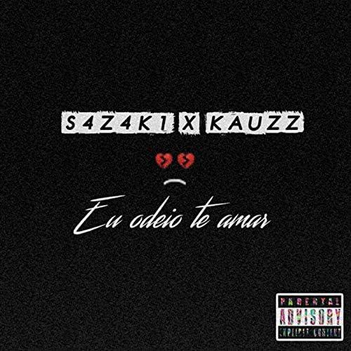 S4z4k1 feat. Kauzz