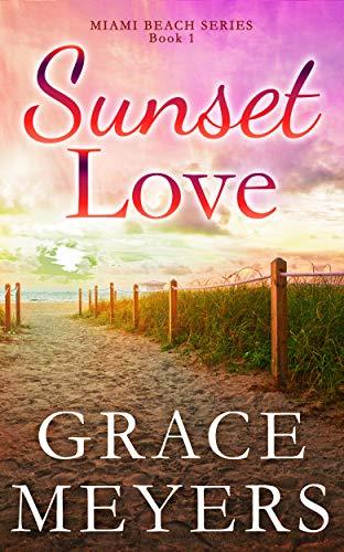 Sunset Love (Miami Beach Series Book 1) (English Edition)